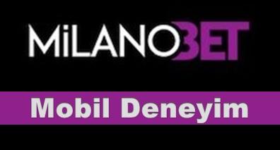 Milanobet Mobil