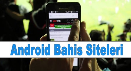 Android Bahis Siteleri