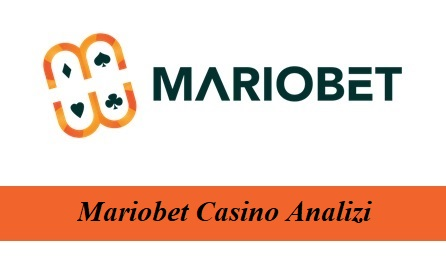 Mariobet Casino Analizi